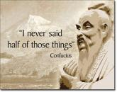Confucius - Didn't Say